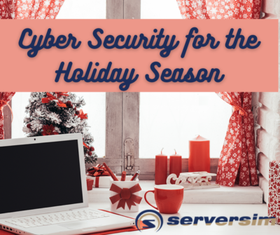 Protecting Your Company for the Holiday Season